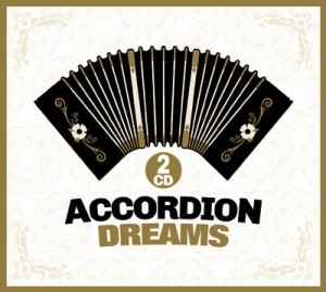 Accordion Dreams 2CD